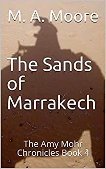 The Sands of Marrakech